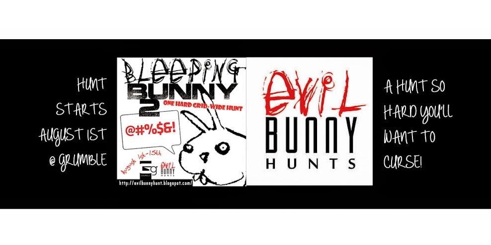 The Bleeping Bunny Hunt 4~Presented by Evil Bunny Hunts & Grumble