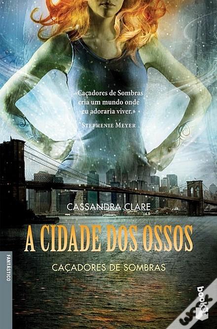 «A Cidade dos Ossos» de Cassandra Clare