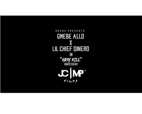 "VIDEO REVIEW: GMEBE ALLO X Lil Chief Dinero ""Easy Kill"" [Official Video] Directed By J..."