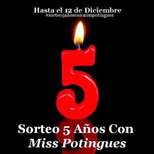 Sorteo 5 años con Miss Potingues