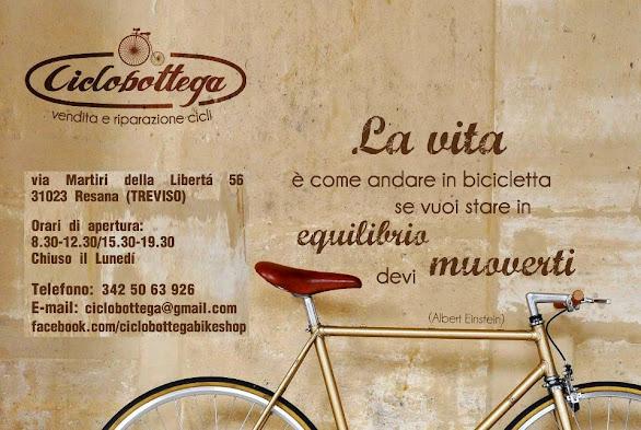 """""""La CICLOBOTTEGA"""" di MATTEO CARNIO Tutto per la Bici. ch.lunedì tel. 342/5063926 - Resana (TV),"""