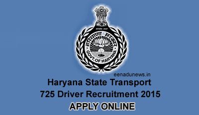 Haryana Roadways Transport Driver Recruitment 2015 Apply Online, Haryana State Driver Recruitment 725 Vacancies Details, Haryana State Transport Recruitment 2015 Online Applications Download at hartrans.gov.in. Haryana State 725 Heavy Passengers Transport Driver Recruitment