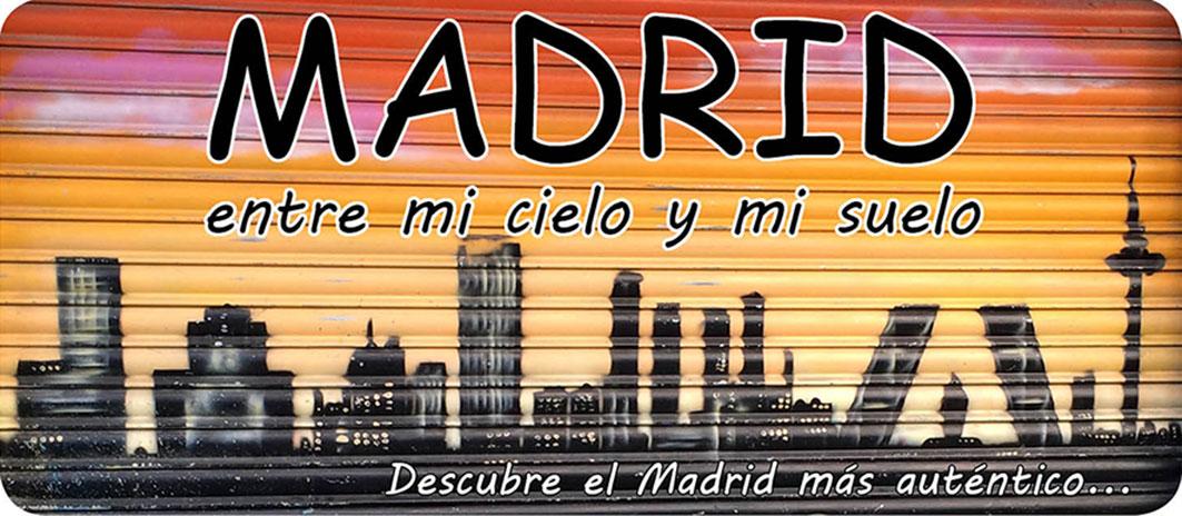 Madrid, entre mi cielo y mi suelo