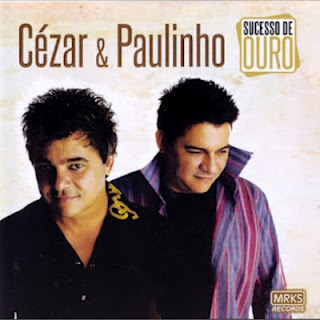 Resultado de imagem para discografia CESAR E PAULINHO