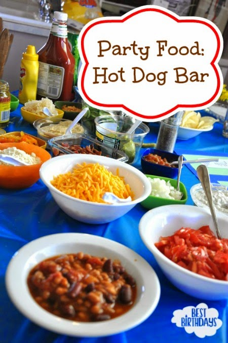 Party Food: Hot Dog Bar  |  Best Birthdays