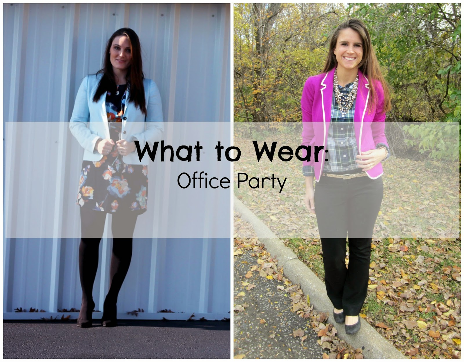 a journey in style: what to wear: office party