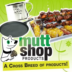 MuttShopProduccts has BBQ and GRILL Products