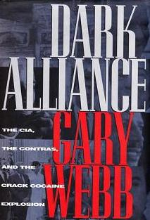 Interesting Research; Dark Alliance by Gary Webb: