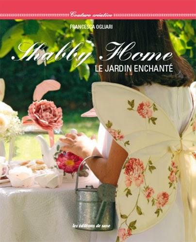 Shabby Home - Le Jardin Enchanté