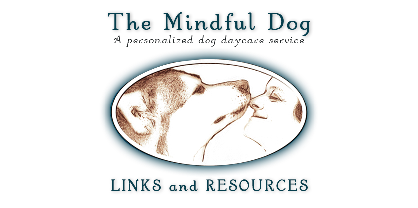 Links, Online Resources, and Bloggings From The Mindful Dog