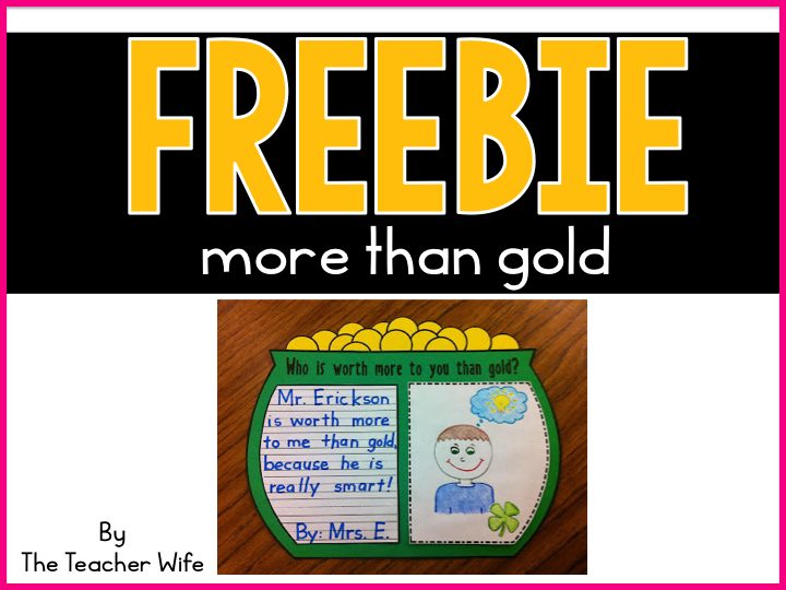 http://theteacherwife.blogspot.com/2012/03/you-are-worth-more-than-gold.html