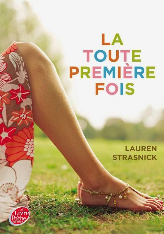http://lesouffledesmots.blogspot.fr/2014/06/la-toute-premiere-fois-lauren-strasnick.html