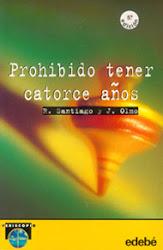 PROHIBIDO TENER CATORCE AÑOS--ROBERTO SANTIAGO