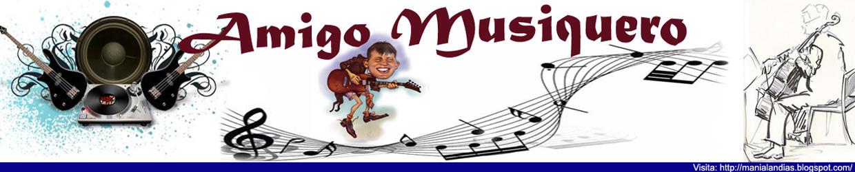 Amigo Musiquero