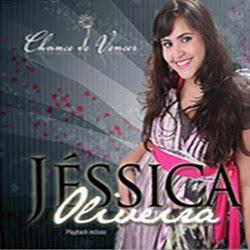 Jéssica Oliveira - Chance de Vencer
