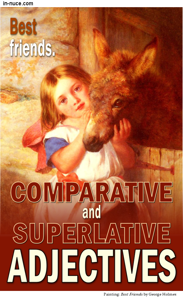 in-nuce.com comparative and superlative adjectives