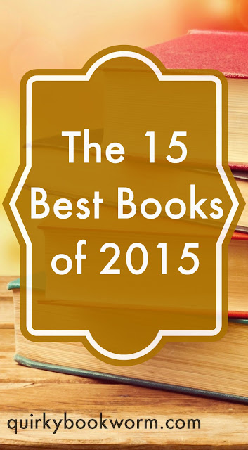 The 15 Best Books of 2015. I read 148 books in 2015, and these are the titles I loved the most!