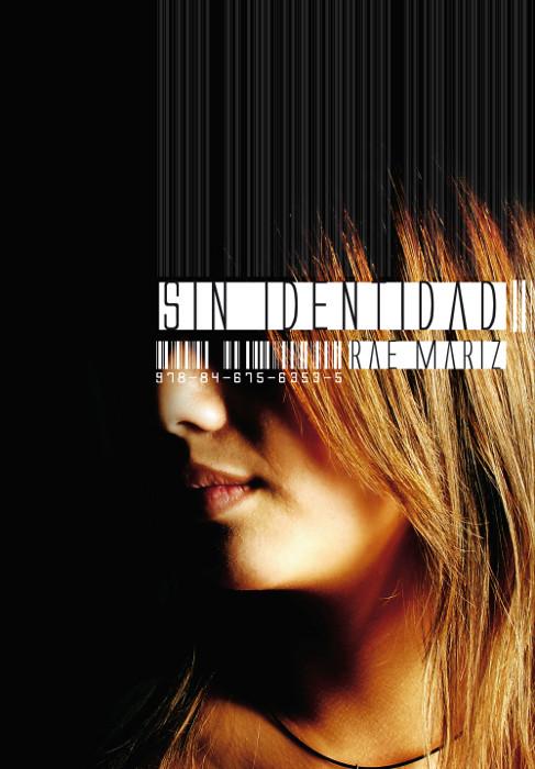 JUVENIL: Sin Identidad : Rae Mariz [Ediciones SM, 26 Septiembre 2013] PORTADA