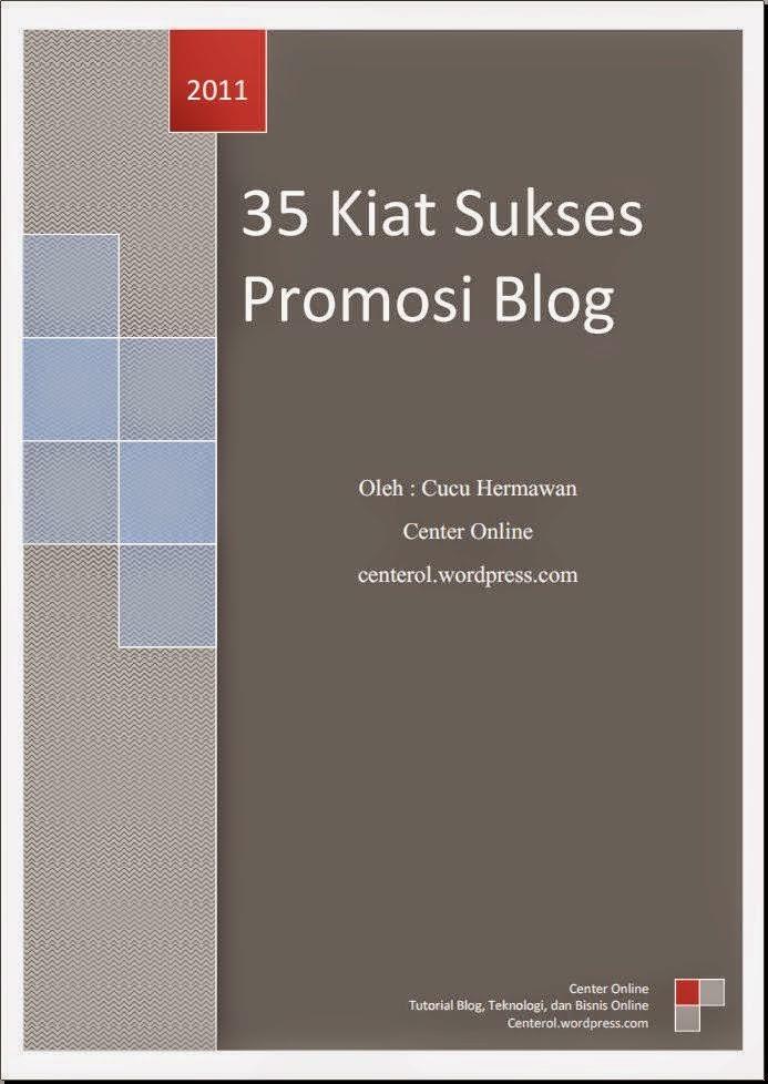 35 Kiat Sukses Promosi Blog