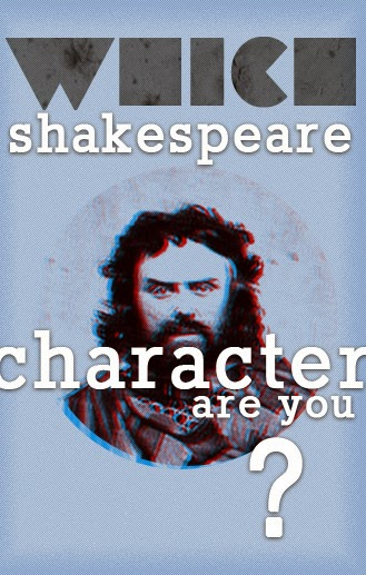 Which Shakespeare Character are You?