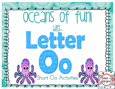 http://www.teacherspayteachers.com/Product/Oceans-of-Fun-with-Letter-Oo-Short-Oo-Activities-1038864
