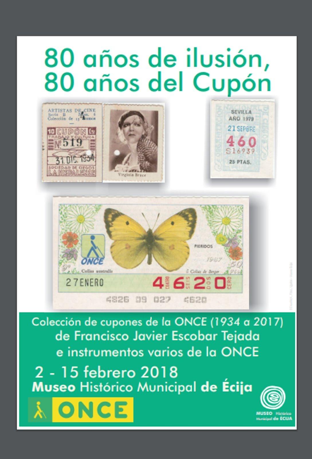 """once.es: Exposición Cupones """"80 Años de Ilusión, 80 Años del Cupón"""". Febrero '18 (Click en cartel)"""