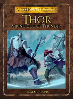Thor: Viking God of Thunder by Graeme Davis