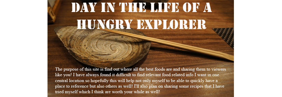 Day in the Life of a Hungry Food Explorer