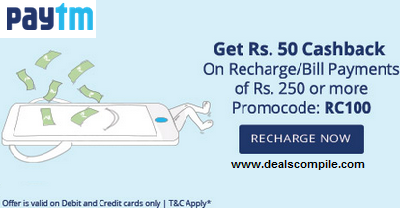 Recharges & Bill Payments Rs. 50 Cashback on Rs. 250 at Paytm