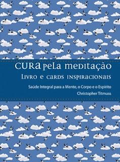 CURA PELA MEDITAÇÃO (Christopher Titmuss)
