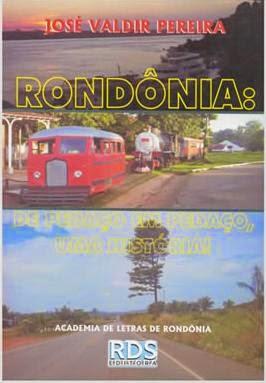 Livro  sobre a história de Rondônia