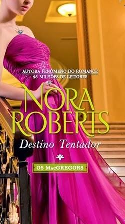 Destino Tentador - Nora Roberts
