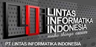 Lowongan Kerja PT Lintas Informatika Indonesia
