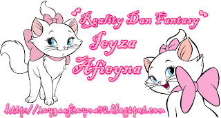 &#9829;Reality Dan Fantasy Ieyza Afieyna&#9829;