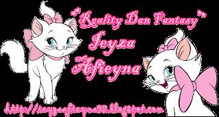 ♥Reality Dan Fantasy Ieyza Afieyna♥