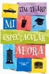 http://lectobloggers.blogspot.mx/2014/06/mi-espectacular-ahora-tim-tharp.html