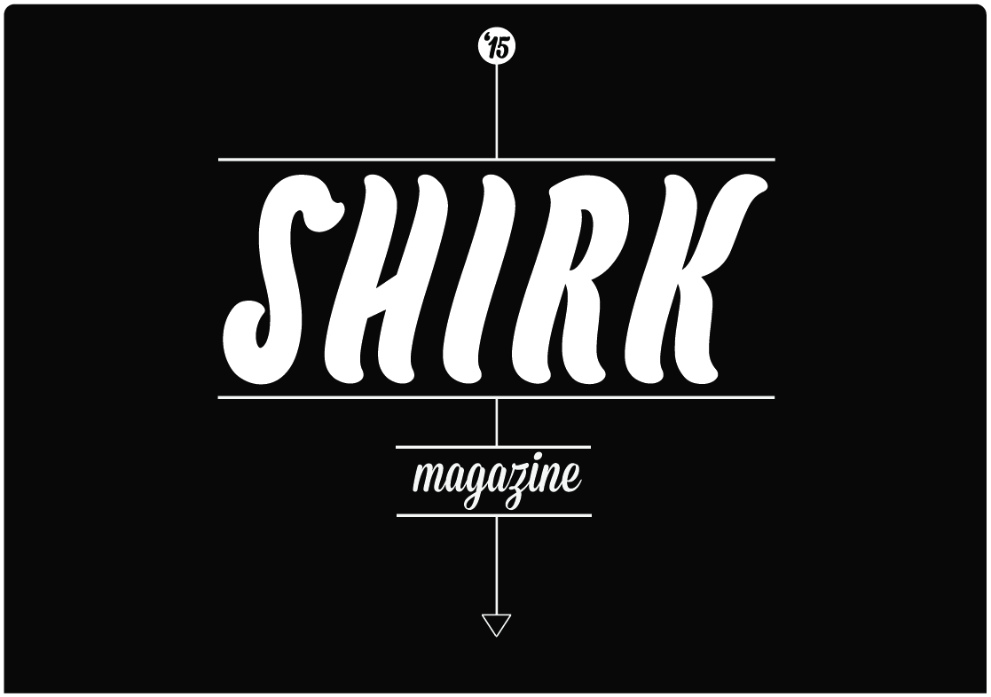 SHIRK MAGAZINE