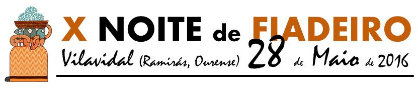 X NOITE DE FIADEIRO 2016