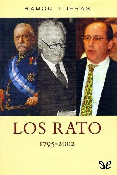 Los Rato (1795-2002) Grandes mangantes de España. [epub]