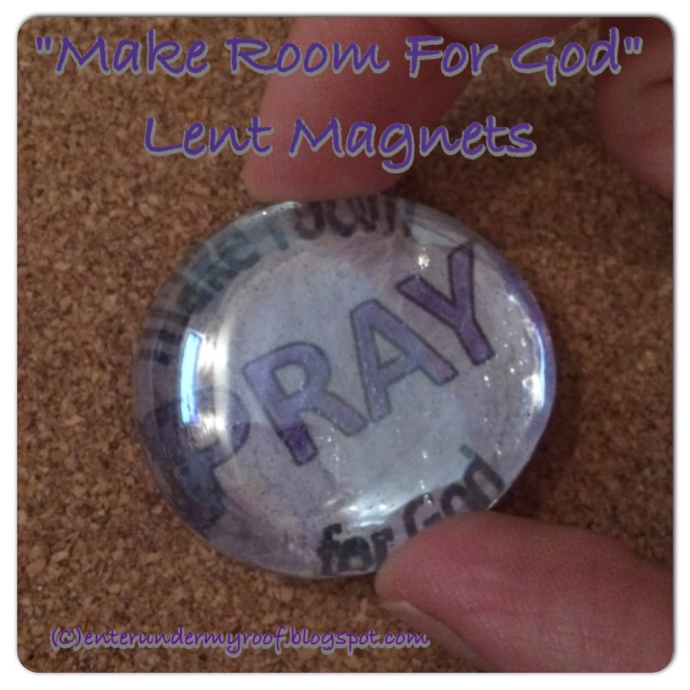 Lent activity for kids & Sunday School: Making Room for God Magnets