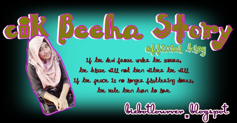 Cik Beeha Story