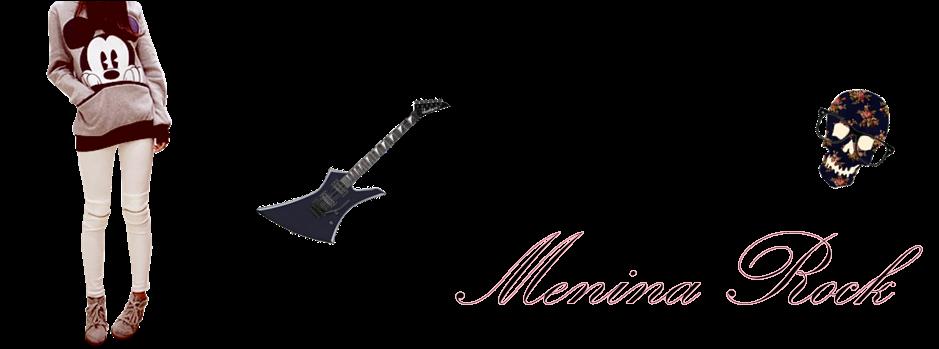 '      -  Menina Rock