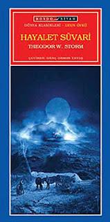 HAYALET SÜVARİ, Theodor W. Storm