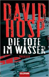 http://www.amazon.de/Die-Tote-im-Wasser-Thriller/dp/3442460239/ref=sr_1_1?s=books&ie=UTF8&qid=1436795946&sr=1-1&keywords=Hosp%2C+David%3A++++++Die+Tote+im+Wasser
