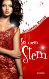 Sei mein Stern - Amanda Frost