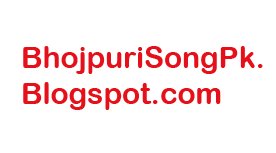 Bhojpuri Songs PK !  Bhojpuri Movie Album Songs Downloads ! Bhojpuri Songs