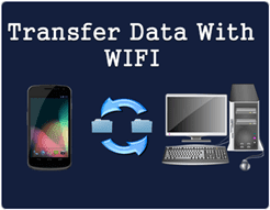 How To Transfer Data From Android To PC/Laptop Using WIFI