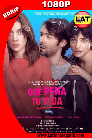 Que Pena Tu Vida (2016) Latino HD BDRIP 1080P ()