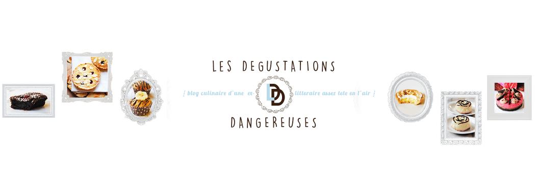 Les Dégustations Dangereuses