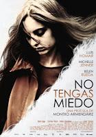 No tengas miedo (2011).